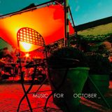 Music For October
