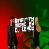 'ZOE M DJLEROY #INFINITY MIXED BY DJLEROY MOOMBAHTON 09 MARCH 2014'