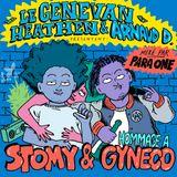 Genevan Heathen et Arnaud D présentent Hommage à Stomy et Gynéco (Mixé par Para One)
