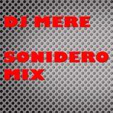 DJ MERE - SONIDERO MIX