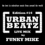 Urban Beatz Party #16 Live DJ Set by Funky Mike