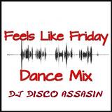 Dj Disco Assasin - 120415 - Friday Night Club Mix Podcast 025