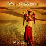 DESERT ECHOES ✻ Morfou Heatwave Mix