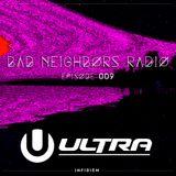 Bad Neighbors Radio - Episode 009