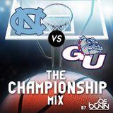 DJ Joe Bunn - UNC Championship Game 2017 Mix