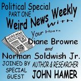 Weird News Weekly November 9 2017 Political Special part one