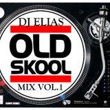 DJ ELIAS - OldSkool Mix Vol.1