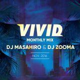 VIVID MONTHLY Mix 8 DJ MASAHIRO/DJ ZOOMA