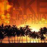 Take California - Mixed By Hubie