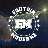 Foutoir Moderne #9 • Saison 2016>2017 (03/15/17)