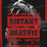 Distant Relatives, The Modern Sound From Africa #193