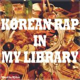 Korean Rap Iin My Library