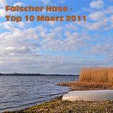 Falscher Hase - Top 10 März 2011