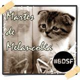 BDSF (30-10-12) Martes de Melancolía y sección de cine