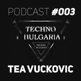 Tea Vuckovic - TechnoBulgaria PodCast #003