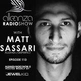Jewel Kid presents Alleanza Radio Show - Ep. 113 Matt Sassari