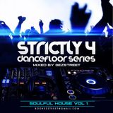 STRICTLY SOULFUL HOUSE VOL 1