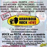 # 142 Arariboia Rock News - 28.06.2017 - Resenha Rock na Pista - Dia da Música 2017
