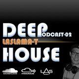 Deep House mix    LAS   Podcast 002