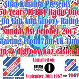 Shaz Kuiama Presents - 50 Years Of BBC Radio One - 1st October 2017