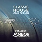 Classic House Collection - Mixed by Jambor | 20171225