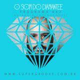 Podcast: O Som do Diamantee #47