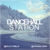 SELECTA KILLA & UMAN - DANCEHALL STATION SHOW #248