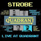 Strobe - Live @ Quadrant June 2016