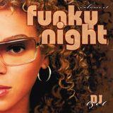 DJ OKI - FUNKY NIGHT VOLUME 1 - FUNK - DISCO - SOUL - 80's
