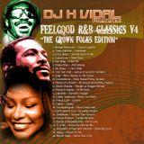 DJ H VIDAL PRESENTS:  GROWN FOLKS R&B CLASSICS