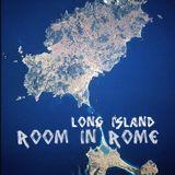 Room in Rome l Long Island l 2012 June Promo Mix