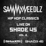 Sammy Needlz - Hip Hop Classics LIVE! on Shade45 vol 2