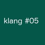 klang#05