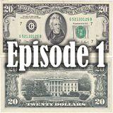 Twenty Dollars: Episode 1 (9/3/18)