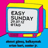 Easy Sunday 29/07 Live @ TAG