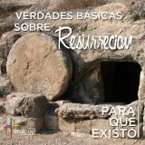 Verdades Básicas sobre la resurrección - Pastor Rocky Grams