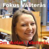 Fokus Västerås - om skolan i Västerås