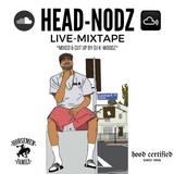HEAD-NODZ (Live Mixtape) 2017