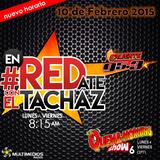 #enREDate con El Tachaz, 10 de Febrero 2015