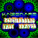 Psychedelic Fast Travel