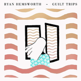 Ryan Hemsworth - Guilt Trips (intro mix)