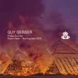 Guy Gerber – Robot Heart - Burning Man 2016
