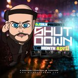 DJ Silk Presents Shutdown The Month (April)