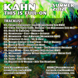 KAHN - This Is Full-On - Summer 2012 Mix
