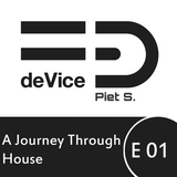 A Journey Through House - Episode 01 - (Deep, Groovey, Sexy)