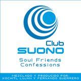 Club Suono - Soul Friends Confessions by Xochitl Lujan & Fernando Guerrero