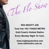 Episode 55 - The Flo Show with MiGHTY JOE on air 16 April 2018