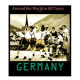 Around the World in 80 Tunes presents Germany