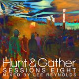 Hunt & Gather Sessions 8