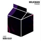 Milkman Radio #12 MoMA Ready